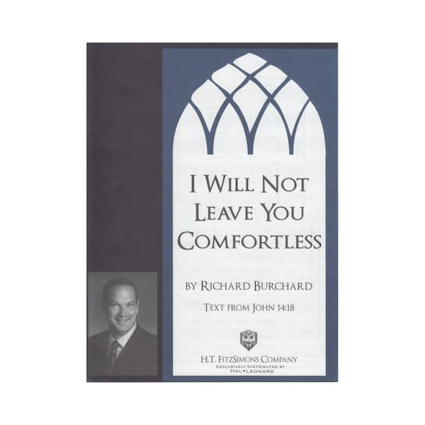 I Will Not Leave You Comfortless