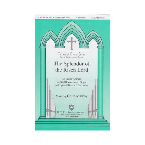 The Splendor of the Risen Lord