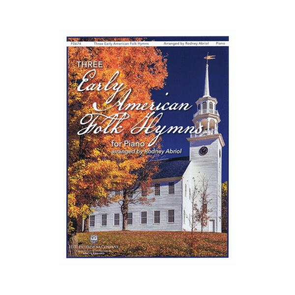 Three Early American Folk Hymns