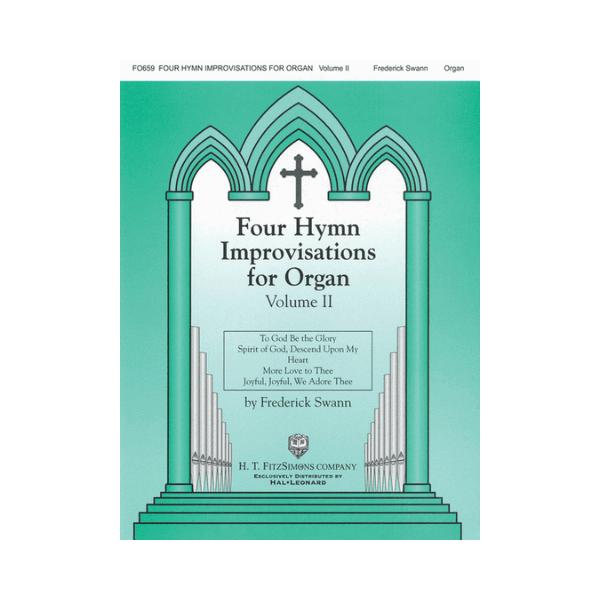 Four Hymn Improvisations For Organ Vol.II