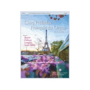 Cinq Preludes Francais Du Orgue Vol.1