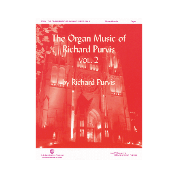 The Organ Music Of Richard Purvis Vol.2